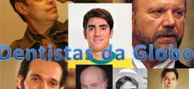 Dentistas da Globo